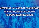 VI Memoriał Macieja Frankiewicza w koszykówce chłopców