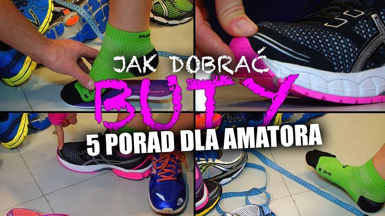 Jak dobrać buty do biegania - 5 porad!