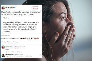 """""""Ja też"""". Kobiety z całego świata dzielą się w sieci historiami molestowania seksualnego w słusznej sprawie"""