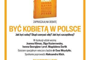 Debata: By� kobiet� w Polsce