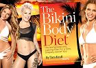 The Bikini Body Diet - sposoby na szczup�� sylwetk� wed�ug Tary Kraft