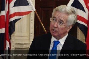 Brytyjski minister obrony dla PAP: chcemy wi�kszej obecno�ci NATO w Europie Wschodniej