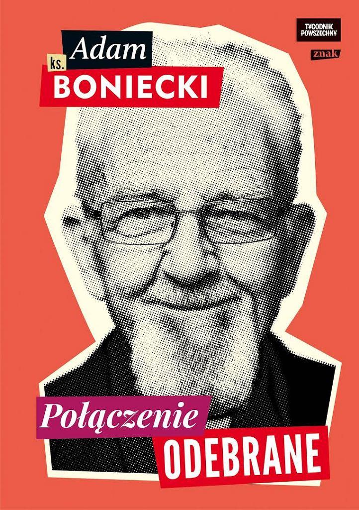 'Połączenie odebrane', ks. Boniecki / mat.pras.
