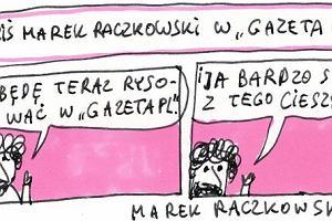 Raczkowski przenosi si� do internetu - na stron� g��wn�Gazeta.pl