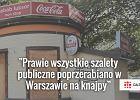 """""""Żyjemy w zaszczanku"""". Dlaczego? """"Bo w Polsce nie przewidziano, że ludzie szcz***"""". Rzeczywiście brakuje toalet?"""