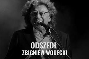 Żegnamy Zbigniewa Wodeckiego