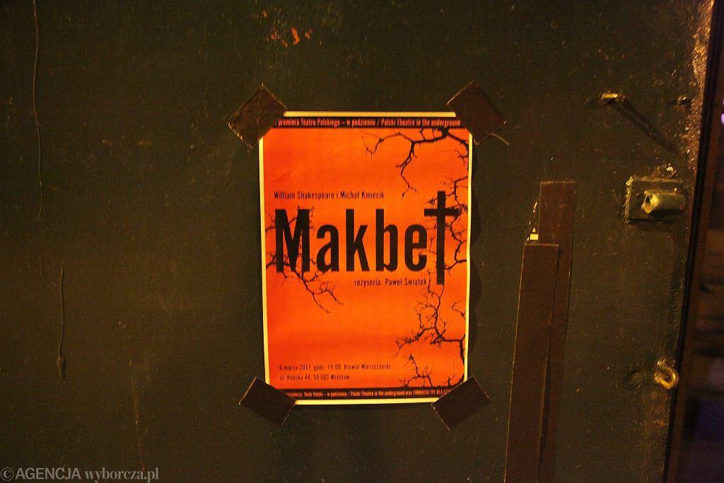 'Makbet' Teatru Polskiego w Podziemiu / MIECZYSŁAW MICHALAK