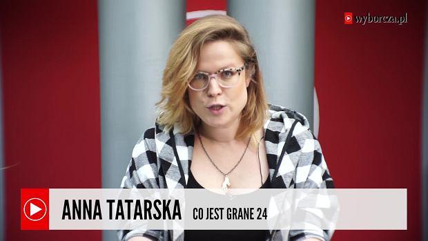 """Anna Tatarska, recenzentka filmowa """"Co Jest Grane 24"""" poleca dzisiejsze wydanie magazynu"""