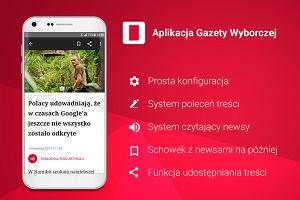 Aplikacja Gazety Wyborczej w nowej odsłonie! Aktualizuj dotychczasową wersję!