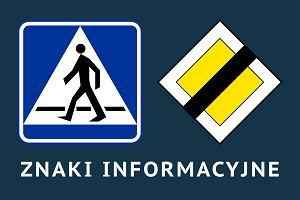 Znaki informacyjne - Znaki drogowe 2017