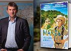 """Marek Kamiński przekonuje, że warto podróżować: """"świat nie ogranicza się do internetu i gier komputerowych"""""""