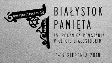 Białystok. Obchody 75. rocznicy powstania w getcie  potrwają od 14 do 19 sierpnia. N/Z Baner zapowiadający