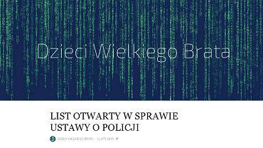 LIST OTWARTY W SPRAWIE USTAWY O POLICJI DZIECI WIELKIEGO BRATA. 3 LUTY 2016