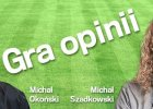 Dwa Micha�y - gra opinii: Pomiatanie trenerami jako choroba nowoczesno�ci
