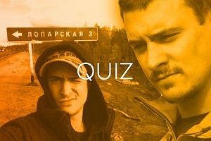 Rozwi�za�e� quiz Mateusza Dami�ckiego o Rosji? Zobacz om�wienie odpowiedzi!