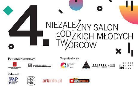 Czwarty Niezależny Salon Łódzkich Młodych Twórców