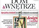 """Nowy numer miesi�cznika """"Dom&Wn�trze"""""""