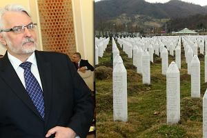 Waszczykowski mówi, że wojna na Bałkanach była marginalna. Nie słyszał o Srebrenicy?