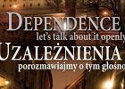 W Krakowie o uzale�nieniach
