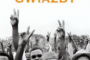 """""""Czarne gwiazdy""""- pierwsze reporta�e Ryszarda Kapu�ci�skiego o Afryce"""
