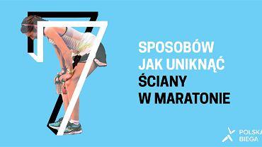 7 sposobów jak uniknąć ściany w maratonie