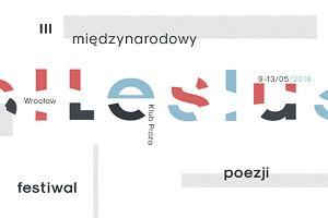 """Międzynarodowy Festiwal Poezji """"Silesius"""" już w maju. Zadura, Fiedorczuk, Franaszek, Świetlicki gośćmi trzeciej edycji"""
