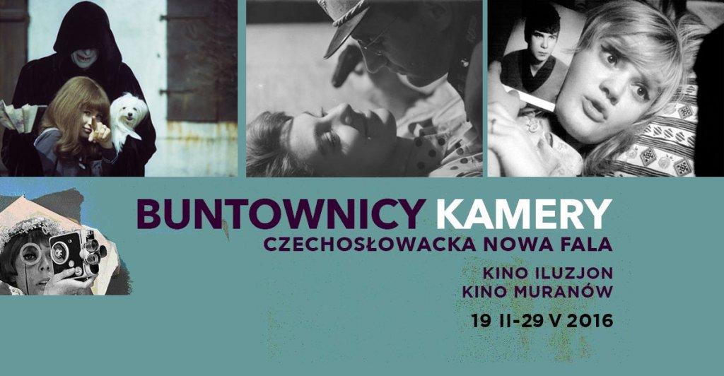 Festiwal Buntownicy Kamery: Czechosłowacka Nowa Fala