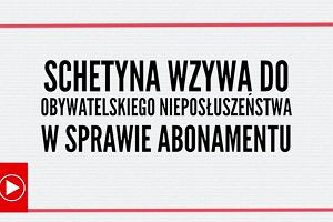Schetyna wzywa do nieposłuszeństwa obywatelskiego ws. abonamentu. W Warszawie zebrała się Rada Krajowa PO