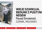Kurkiewicz mieszka w księgarni: reportaż o Beduinach i opowieści detektywistyczne dla dzieci