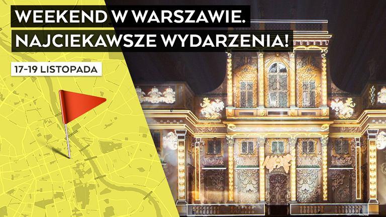Co robić w weekend w Warszawie