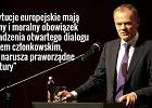 Przewodnicz�cy Rady Europejskiej Donald Tusk o sytuacji w Polsce.