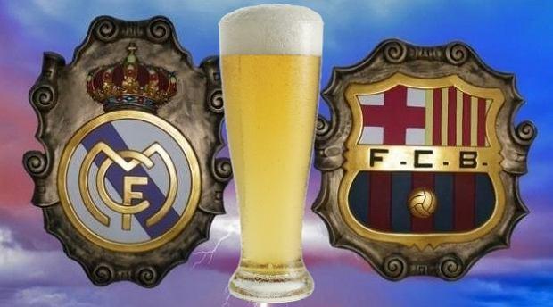 Gdyby Real i Barcelona były piwami