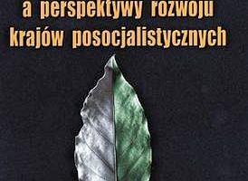 """Globalizacja a perspektywy rozwoju kraj�w posocjalistycznych; """"Nowa gospodarka"""" i jej implikacje dla d�ugookresowego wzrostu w krajach posocjalistycznych, Ko�odko, Grzegorz W."""