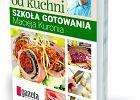 """Szko�a gotowania Macieja Kuronia z """"Gazet� Wyborcz�"""""""