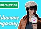 Seks w ma�ym mie�cie odc. 13: udawane orgazmy w Skierniewicach