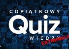 117. ekstremalny quiz wiedzy og�lnej