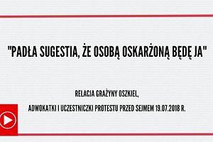Adwokat Grażyna Oszkiel była szarpana przed Sejmem. Padła jednak sugestia, że to ona będzie oskarżona