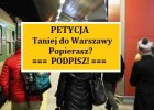 Taniej do Warszawy. Petycję poparły już 1852 osoby!