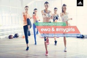 Ewa Chodakowska i MyGirls. Podejmij sportowe wyzwanie adidas