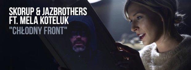 """W sieci ukazał się klip do czwartego singla z albumu Skorupa & JazBrothers. Kawałek jest zatytułowany """"Chłodny Front"""". Gościnnie udzieliła się w nim Mela Koteluk."""