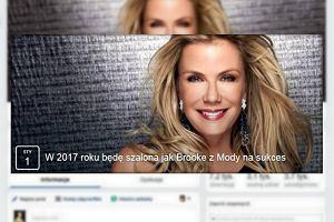 """""""W 2017 będę szalona jak Brooke z 'Mody na sukces'"""" - najlepsze postanowienia noworoczne [PRZEGLĄD]"""