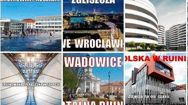 Zdjęcia z facebookowego profilu 'Polska w ruinie'