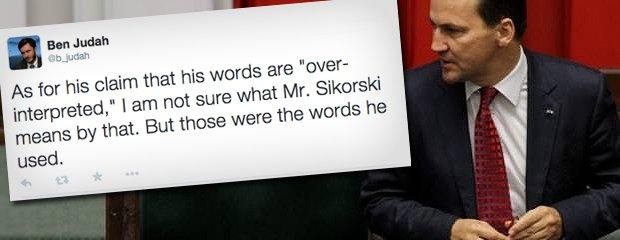 Sikorski pisze, �e przekr�cono jego s�owa o rozbiorze Ukrainy. Nagle w��cza si� tw�rca wywiadu i punktuje
