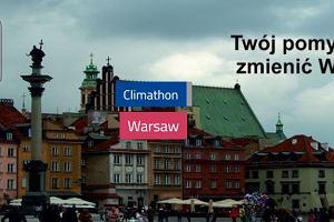 Ostatnie godziny zapis�w na warszawski Climathon