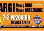 Targi Mieszkaniowe Nowy DOM Nowe MIESZKANIE - Gdynia