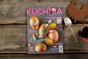 Kwietniowy numer magazynu Kuchnia! Zobacz co w środku!