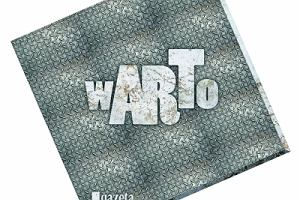 """""""wARTo"""" - kulturalna nagroda """"Gazety Wyborczej Wroc�aw"""""""