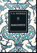 <b>Marionetki</b>, V.S. Naipaul, przeł. Maria Zborowska, Noir sur Blanc, Warszawa
