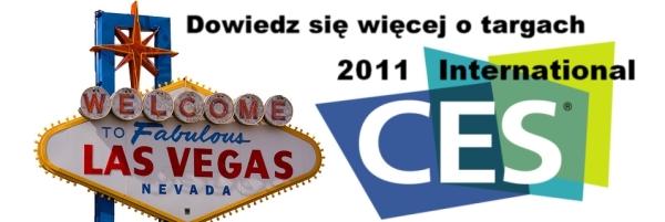Dowiedz się więcej o targach CES 2011