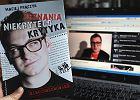 M�odszy facet made in Poland: dlaczego kr�ci mnie Niekryty Krytyk?